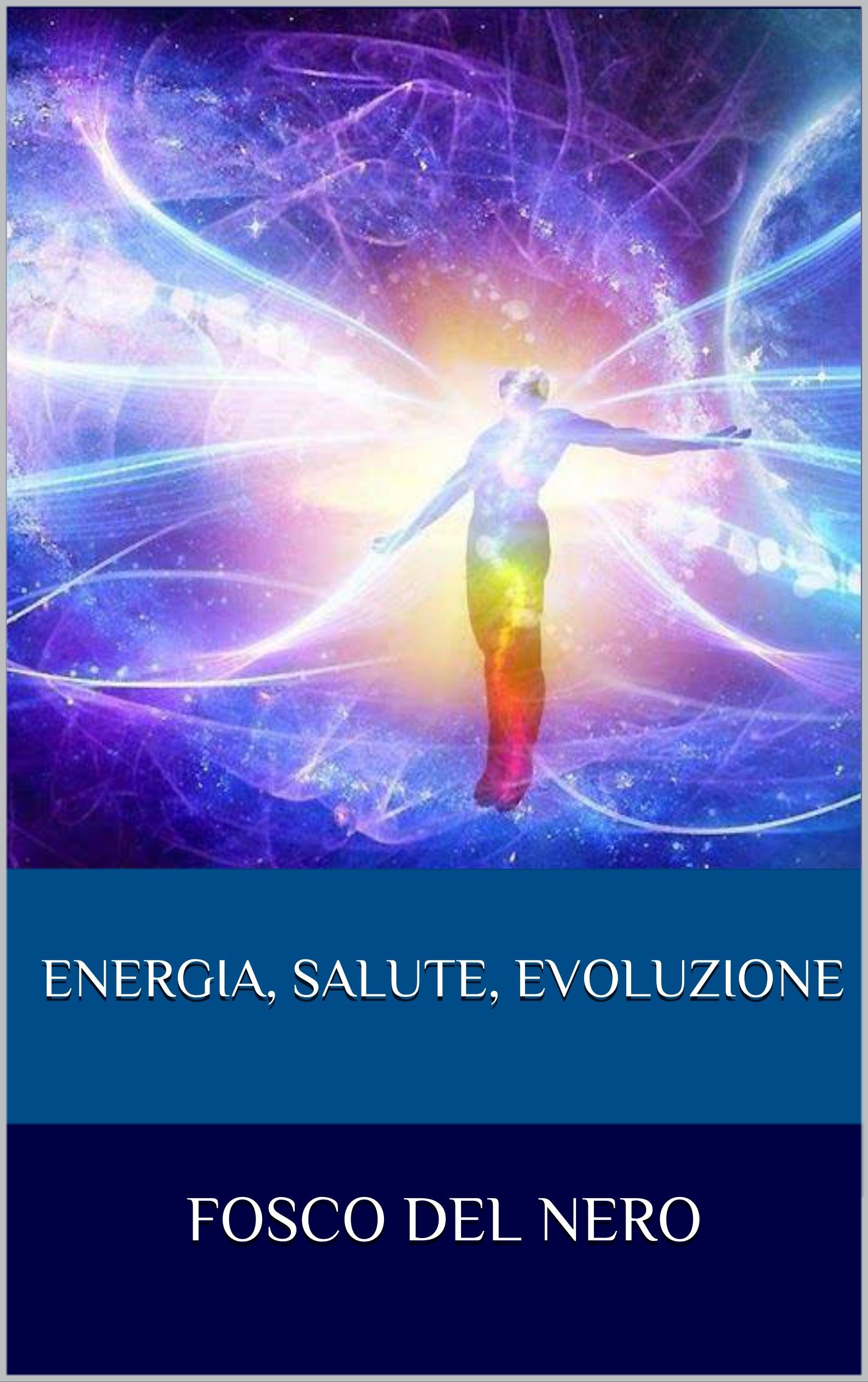 Energia, salute, evoluzione